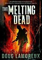 The Melting Dead: Premium Hardcover Edition