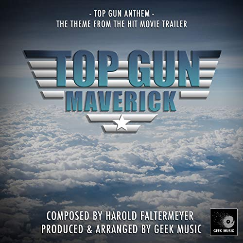 Top Gun Maverick: Top Gun Anthem Trailer Version