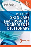Milady's Skin Care and Cosmetic Ingredients Dictionary (Milady's Skin Care and Cosmetics Ingredients Dictionary) - Natalia Michalun