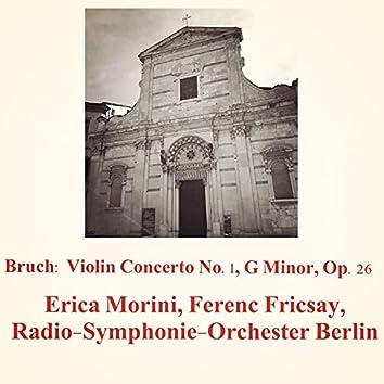 Bruch: Violin Concerto No.1, G Minor, Op.26