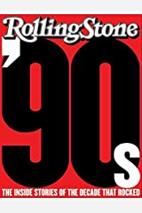 The '90s: The Inside Stories from the Decade That Rocked Hardcover