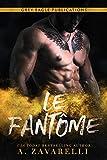 Le Fantôme: Un roman Gangs de Boston (French Edition)...