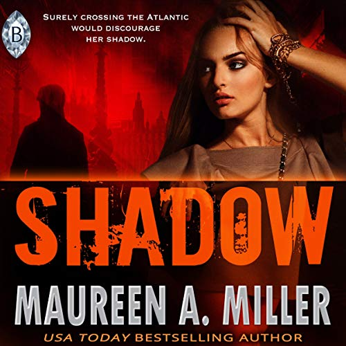 Shadow Audiobook By Maureen A. Miller cover art