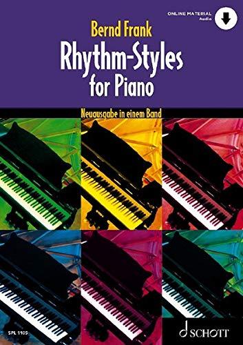 Rhythm-Styles for Piano: Neuausgabe in einem Band. Klavier. (Schott Pro Line)