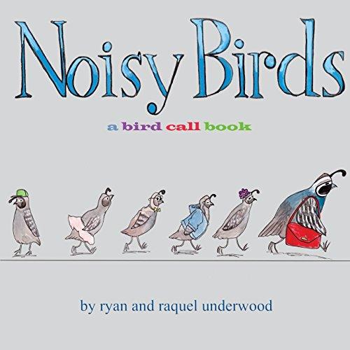 Noisy Birds: A Bird Call Book