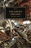 The Horus Heresy, Tome 11 - Les anges déchus : Manipulations et trahisons