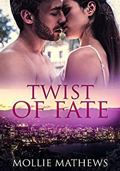 Twist of Fate (Passion Down Under Sassy Short Stories Book 1) by [Mollie Mathews]