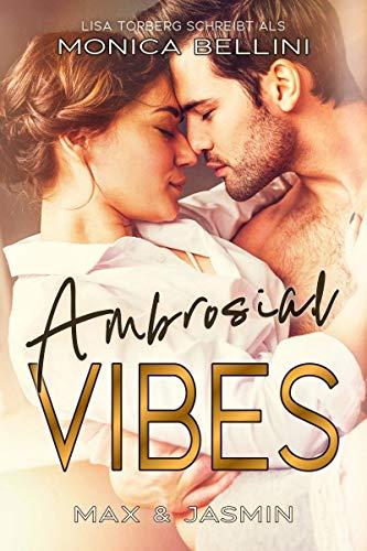 Ambrosial Vibes: Max & Jasmin (Love Vibes 3)