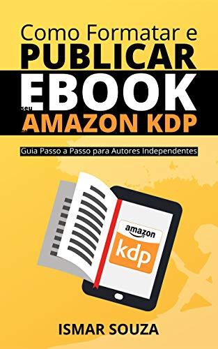 Como Formatar e Publicar seu eBook na Amazon KDP