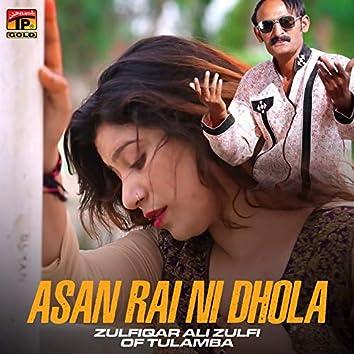 Asan Rai Ni Dhola - Single