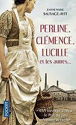 Perline, Clémence, Lucille et les autres de Jeanne-Marie SAUVAGE-AVIT