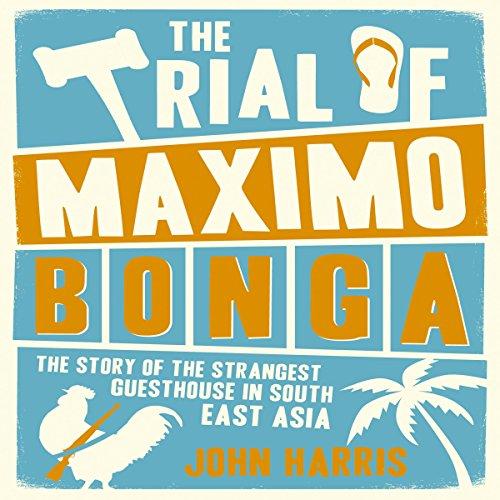 The Trial of Maximo Bonga audiobook cover art
