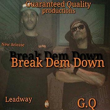 Break Dem Down