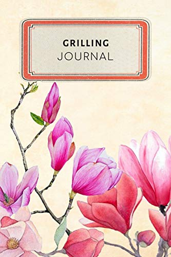 Grilling Journal: Vintage Floral Dotted Grid Bullet Journal Notebook - 100 pages 6 x 9 inches Log Book (Cool Hobbies...