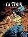 La Venin, tome 3 : Entrailles par Astier
