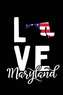 I Love Maryland: Notebook Blank Lined College Ruled Journals (State Pride Notebooks - American Flag)