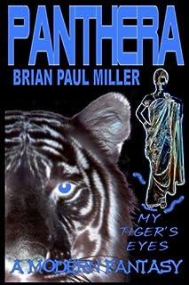 Panthera: My Tiger's Eyes