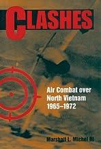 Clashes: Air Combat over North Vietnam, 1965–1972