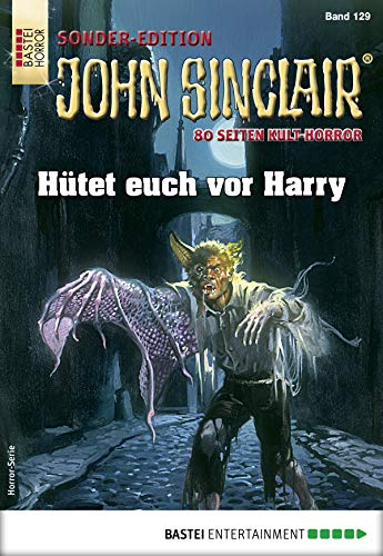 John Sinclair Sonder-Edition 129 - Horror-Serie: Hütet euch vor Harry