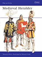 Medieval Heraldry (Men-at-Arms) by Terence Wise(1980-03-26)