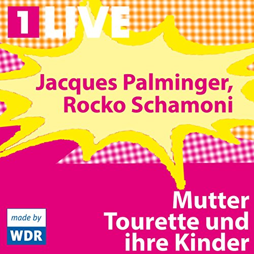 Mutter Tourette und ihre Kinder                   By:                                                                                                                                 Jacques Palminger,                                                                                        Rocko Schamoni                               Narrated by:                                                                                                                                 Dietmar Mues,                                                                                        Mila Dargies,                                                                                        Iris Minnich,                   and others                 Length: 53 mins     Not rated yet     Overall 0.0