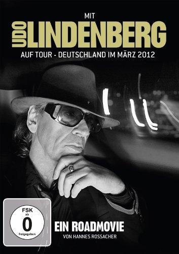 Udo Lindenberg - Mit Udo Lindenberg auf Tour - Deutschland im März 2012 [Director's Cut]