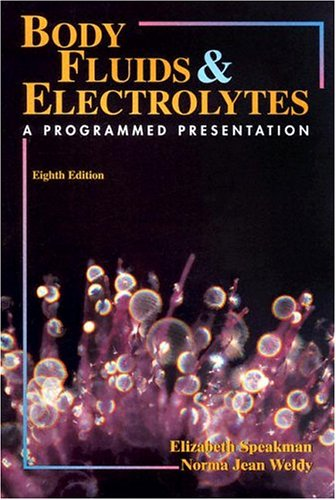 Body Fluids and Electrolytes: A Programmed Presentation