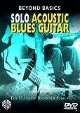 Solo Acoustic Blues Guitar (Beyond Basics: Ultimate Beginner) by Keith Wyatt (2005-05-01)