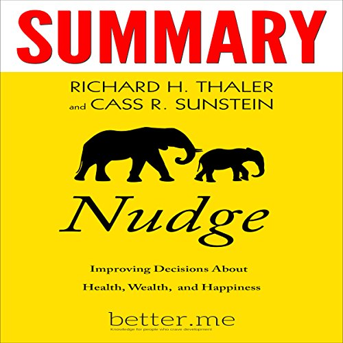 Page de couverture de Summary of Nudge: Improving Decisions About Health, Wealth, and Happiness