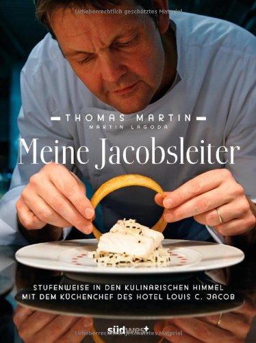 Meine Jacobsleiter: Stufenweise in den kulinarischen Himmel mit dem Küchenchef des Hotel Louis C. Jacob