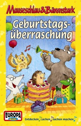 Mauseschlau & Bärenstark 07. Die Geburtstagsüberraschung: 07. Die Geburtstagsüberraschung