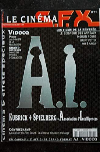 SFX 91 - A . I . - Kubrick Spielberg - Vidocq - Moulin Rouge + Affiches - 80 pages - 2001 09