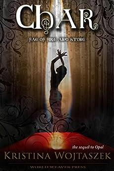 Char (Fae of Fire and Stone Book 2) by [Kristina Wojtaszek]