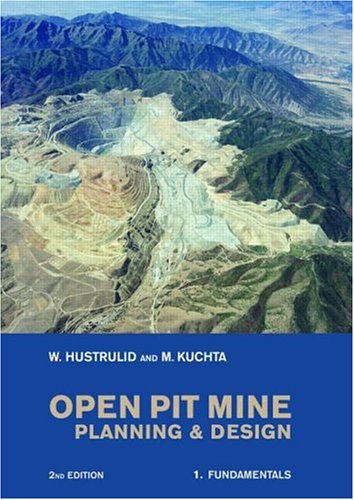 Open Pit Mine Planning and Design, Two Volume Set, Second...