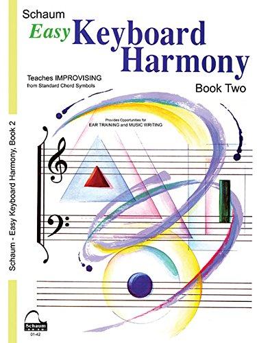 EASY KEYBOARD HARMONY: Book 2 Early Intermediate Level