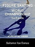 Figure Skating World Championships - Saitama: Ice Dance
