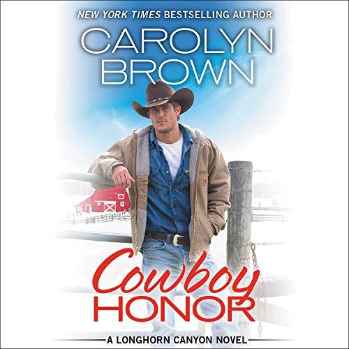 Cowboy Honor Audiobook By Carolyn Brown cover art