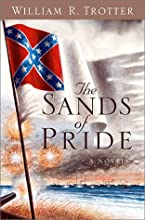 The Sands of Pride: A Novel of the Civil War