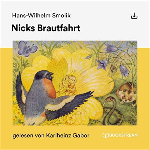 Nicks Brautfahrt Titelbild