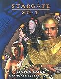Living Gods: Stargate System Lords (Stargate Sg-1)