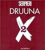 Druuna X, tome 2 de Paolo Eleuteri Serpieri