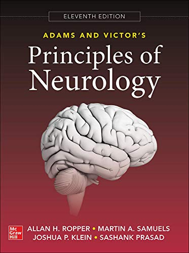 Compare Textbook Prices for Adams and Victor's Principles of Neurology 11 Edition ISBN 9780071842617 by Ropper, Allan,Samuels, Martin,Klein, Joshua,Prasad, Sashank