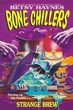 Strange Brew (Bone Chillers No. 5)