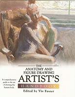 The Anatomy & Figure Drawing Artist's Handbook