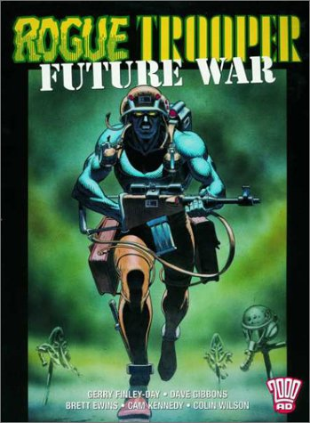 Rogue Trooper: Future War (2000 AD Presents S.)
