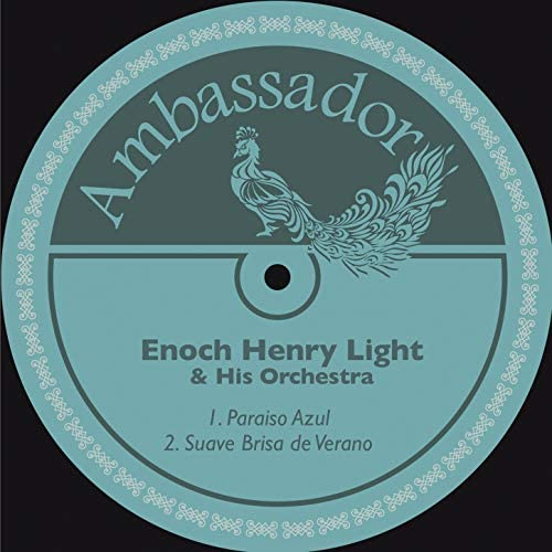 Enoch Henry Light & His Orchestra