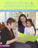 Bundle: Developing and Administering a Child Care and Education Program, Loose-leaf Version, 9th + MindTap Education, 1 term (6 months) Printed Access Card