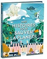 Mes histoires pour sauver la planete