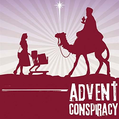 Advent Conspiracy audiobook cover art