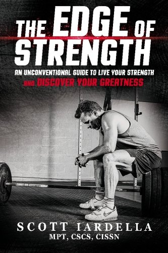 Free Download The Edge Of Strength An Unconventional Guide To Live